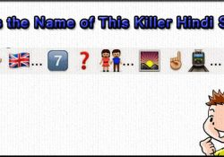 Guess-the-Name-of-This-Killer-Hindi-Song