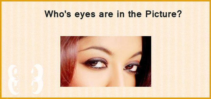 Guess who's eyes are in the picture